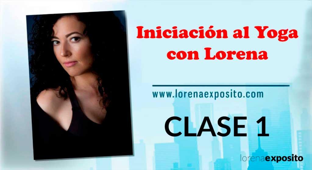 Clase-1 Iniciacion al yoga con lorena