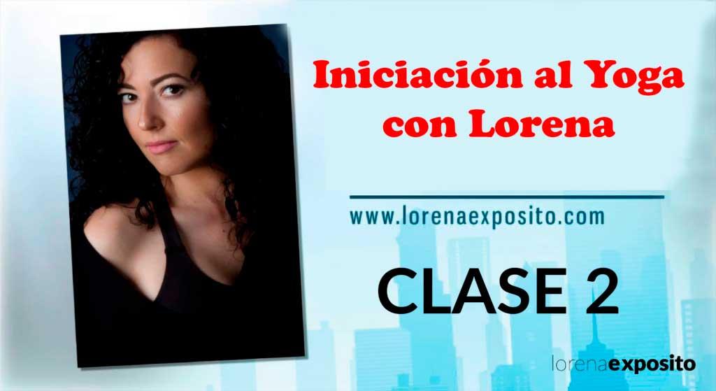 Clase-2 Iniciacion al yoga con lorena